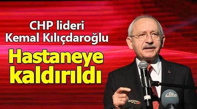 Son dakika: Kılıçdaroğlu hastaneye kaldırıldı
