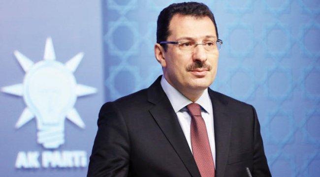 AK Partili Yavuz'dan İstanbul açıklaması: YSK yarın görüşmeye başlayacak