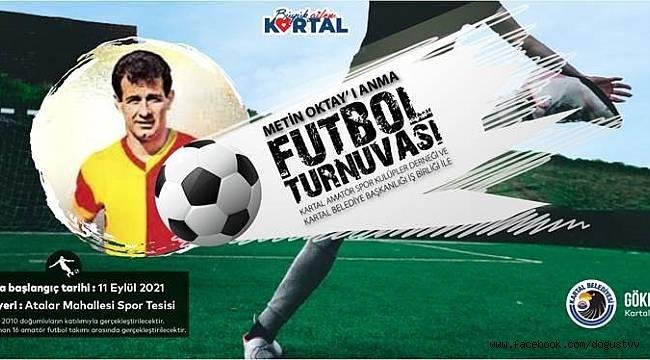 Kartal Belediyesi'nden Türk futbolunun Taçsız Kral'ı Metin Oktay anısına turnuva